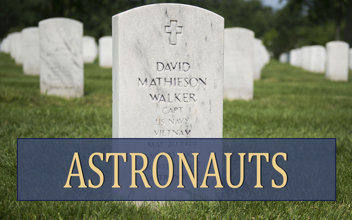 Astronauts at Arlington National Cemetery